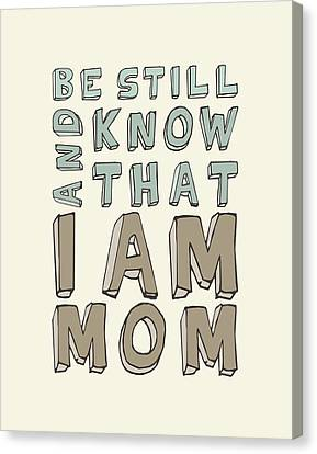 I Am Mom Canvas Print