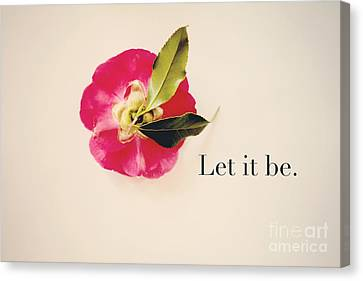 Let It Be. Canvas Print by Kim Fearheiley