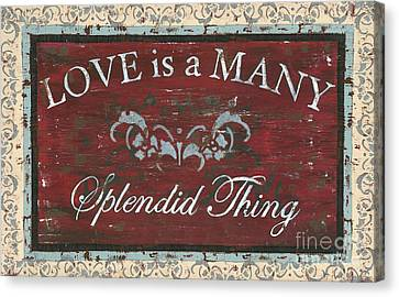 Love Is A Many Splendid Thing Canvas Print by Debbie DeWitt