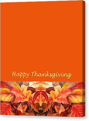 Thanksgiving Card Canvas Print by Irina Sztukowski