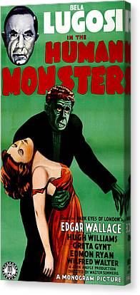 The Human Monster, Aka Dark Eyes Of Canvas Print by Everett