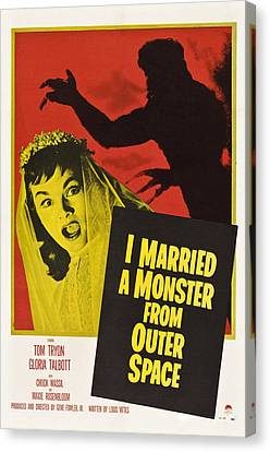 I Married A Monster From Outer Space Canvas Print by Everett
