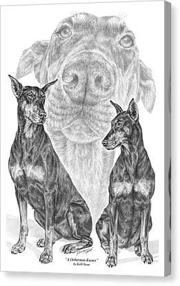A Doberman Knows - Dobe Pinscher Art Print Canvas Print by Kelli Swan