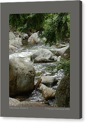 Adirondack Stream-ii Canvas Print by Patricia Overmoyer