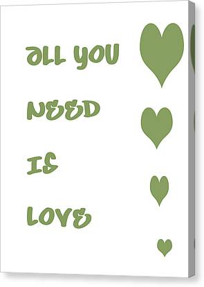 All You Need Is Love - Sage Green Canvas Print by Georgia Fowler