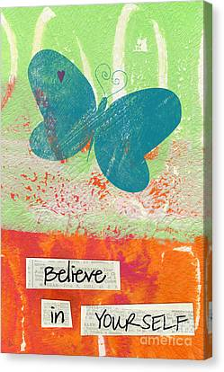 Believe In Yourself Canvas Print by Linda Woods