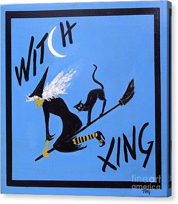 Canvas Print featuring the painting Beware Witch Crossing by Doris Blessington