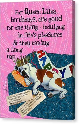 Birthdays Are For Indulging Canvas Print by Johanna Uribes