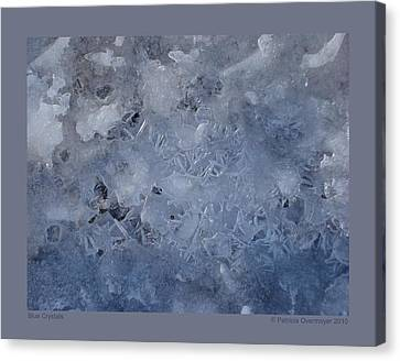 Blue Crystals Canvas Print by Patricia Overmoyer