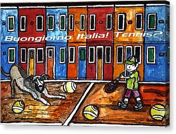 Bounjiorno Italia Tennis Canvas Print by Monica Engeler
