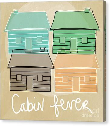 Cabin Fever Canvas Print by Linda Woods