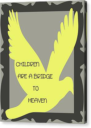 Children Are A Bridge To Heaven Canvas Print by Georgia Fowler