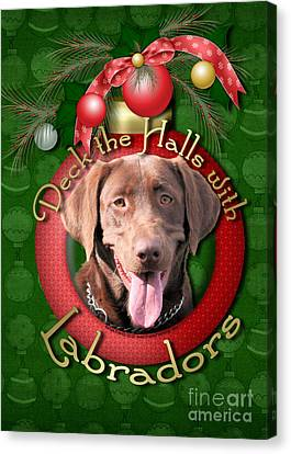 Christmas - Deck The Halls With Labrador S Canvas Print by Renae Laughner