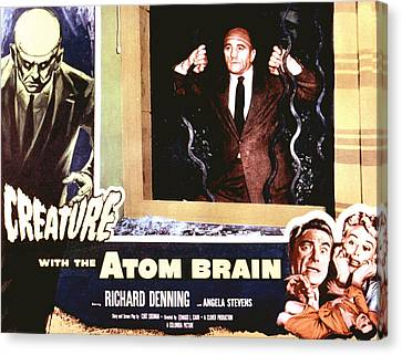 Creature With The Atom Brain, The Canvas Print by Everett
