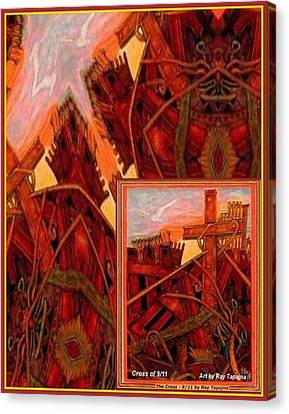 Cross Nine Eleven Tangle Of Terror Canvas Print by Ray Tapajna