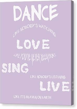 Dance Like Nobody's Watching - Lilac Canvas Print by Georgia Fowler
