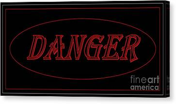 Danger Canvas Print by Dale   Ford