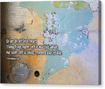 Do Not Lose Heart Canvas Print by Geoff Strehlow