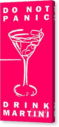 Do Not Panic - Drink Martini - Pink Canvas Print by Wingsdomain Art and Photography