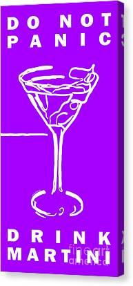 Do Not Panic - Drink Martini - Purple Canvas Print by Wingsdomain Art and Photography