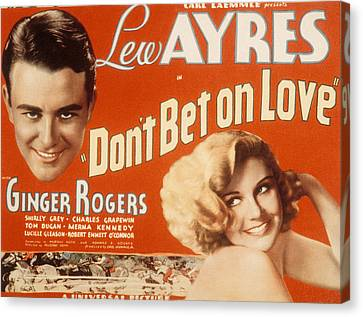 Dont Bet On Love, Lew Ayres, Ginger Canvas Print by Everett
