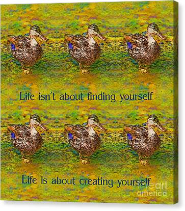 Duck Life Attitude Canvas Print
