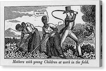 Abolitionist Canvas Print - During Work Slave Mothers Had To Leave by Everett