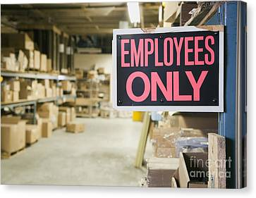 Employee Only Sign In Warehouse Canvas Print by Shannon Fagan