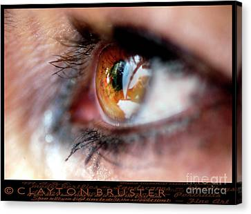 Eye Don't Know Canvas Print by Clayton Bruster