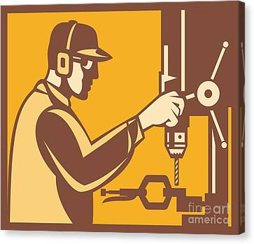 Factory Worker Operator With Drill Press Retro Canvas Print by Aloysius Patrimonio
