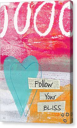 Follow Your Bliss Canvas Print by Linda Woods