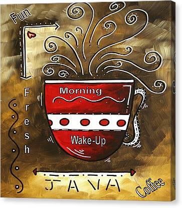 Fresh Java Original Painting Canvas Print by Megan Duncanson