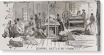 Ginning Cotton By Steam Powered Gin Canvas Print by Everett