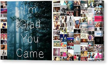 Glad You Came Canvas Print by Holley Jacobs