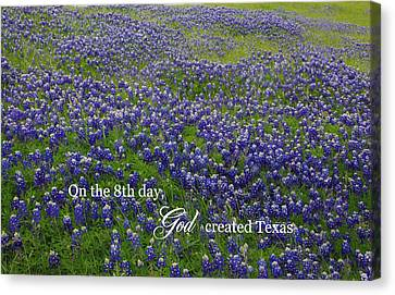 God Created Texas Bluebonnets Canvas Print