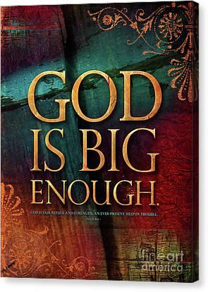 God Is Big Enough Canvas Print by Shevon Johnson