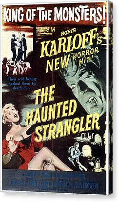 Grip Of The Strangler, Aka The Haunted Canvas Print by Everett