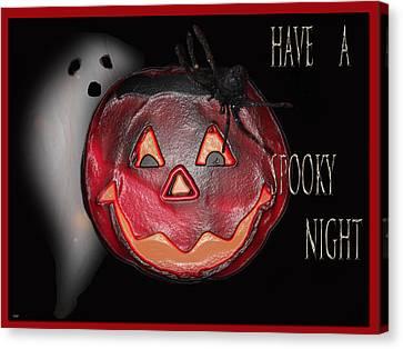 Have A Spooky Night Canvas Print by Debra     Vatalaro