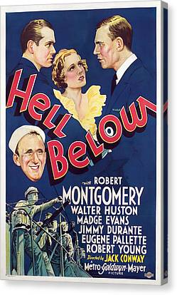 Hell Below, Robert Montgomery, Madge Canvas Print by Everett