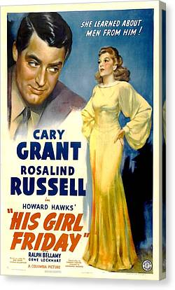 His Girl Friday, Cary Grant, Rosalind Canvas Print by Everett