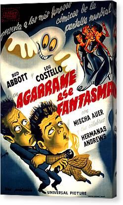 Horror Fantasy Movies Canvas Print - Hold That Ghost, Aka En Agarrame Ese by Everett