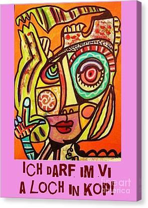 Hole In My Head - Yiddish Canvas Print by Sandra Silberzweig