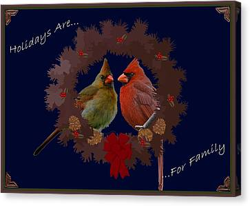 Holidays Are For Family Canvas Print by DigiArt Diaries by Vicky B Fuller