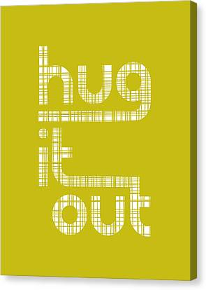 Hug It Out Canvas Print by Megan Romo