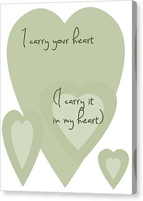 I Carry Your Heart I Carry It In My Heart - Pale Greens Canvas Print by Georgia Fowler