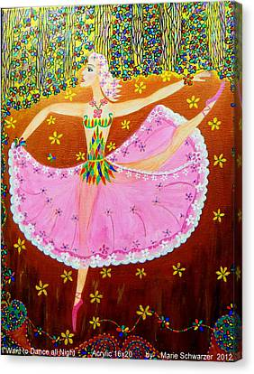 I Want To Dance All Night. Canvas Print by Marie Schwarzer