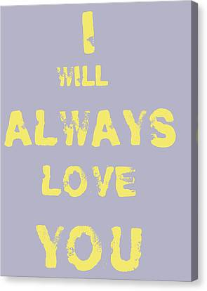 I Will Always Love You Canvas Print by Georgia Fowler