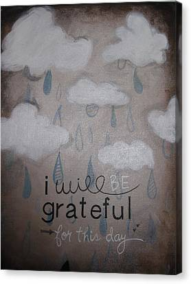 I Will Be Grateful Canvas Print by Salwa  Najm