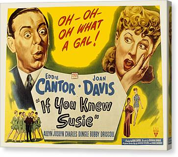 If You Knew Susie, Eddie Cantor, Joan Canvas Print by Everett