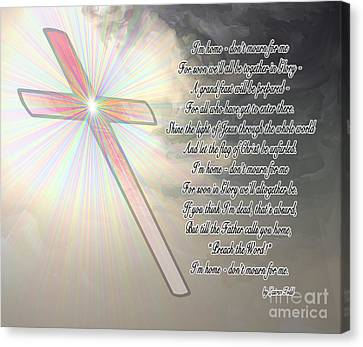 Christian Poetry Canvas Print - I'm Home Poem 2 by Methune Hively